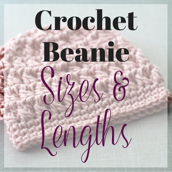 crochet beanie sizes