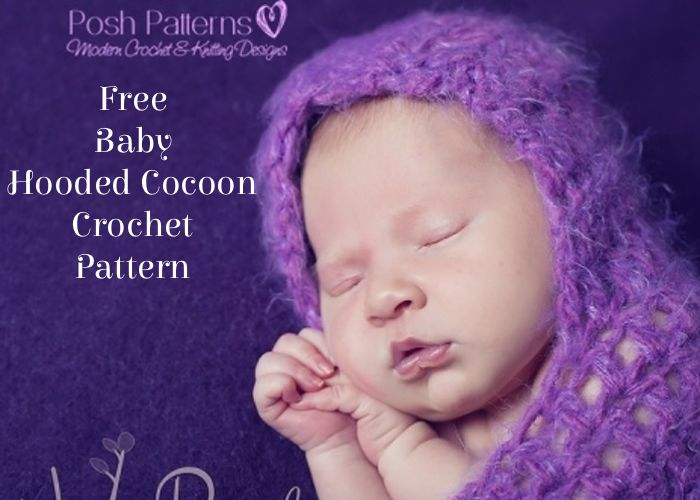 Free Crochet Pattern Hooded Cocoon : Free Baby Hooded Cocoon Crochet Pattern - Posh Patterns