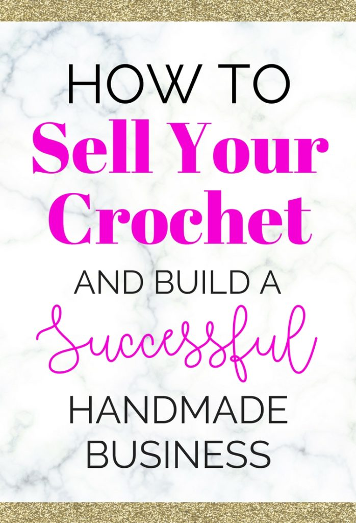 how to build a successful crochet business